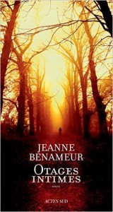 Otages intimes  –  Jeanne Benameur