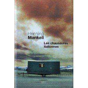 Les chaussures italiennes, de Henning Mankell
